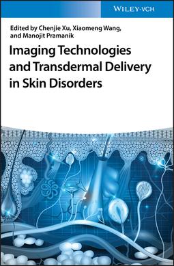 Pramanik, Manojit - Imaging Technologies and Transdermal Delivery in Skin Disorders, e-kirja