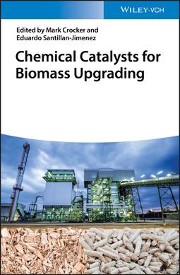 Crocker, Mark - Chemical Catalysts for Biomass Upgrading, ebook