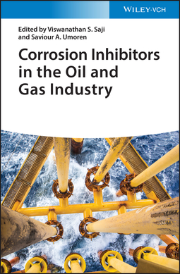 Saji, Viswanathan S. - Corrosion Inhibitors in the Oil and Gas Industry, ebook