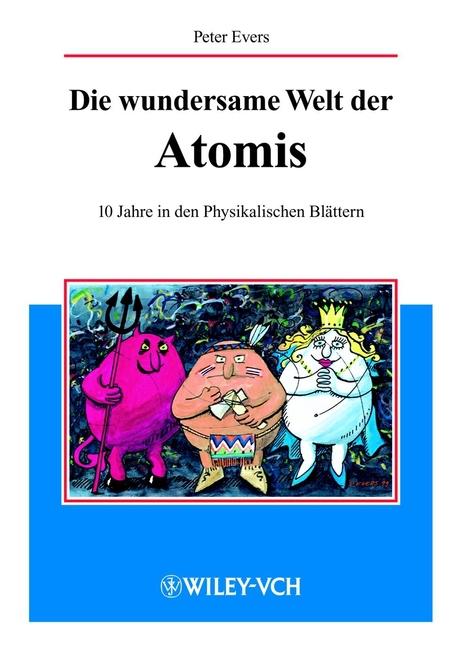 Evers, Peter - Die wundersame Welt der Atomis, ebook
