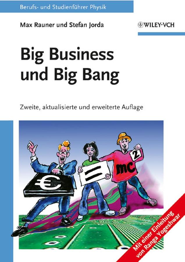 Jorda, Stefan - Big Business und Big Bang: Berufs- und Studienführer Physik, e-kirja