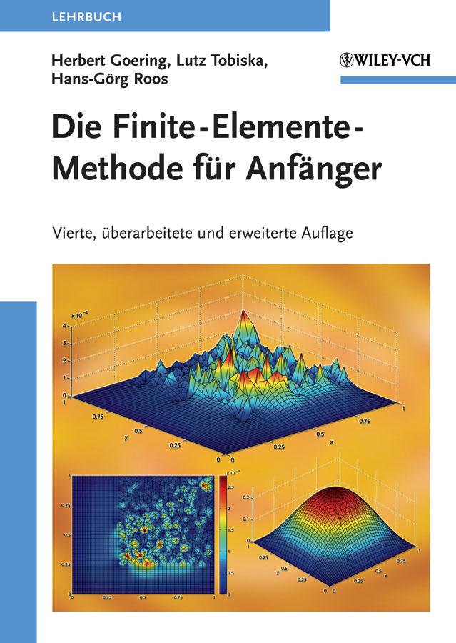 Goering, Herbert - Die Finite-Elemente-Methode für Anfänger, ebook