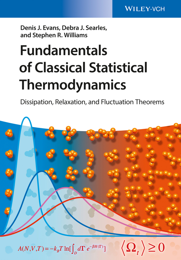 Evans, Denis James - Fundamentals of Classical Statistical Thermodynamics: Dissipation, Relaxation, and Fluctuation Theorems, ebook