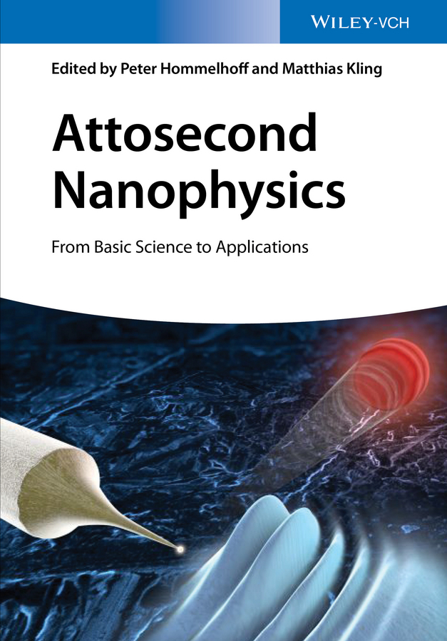 Hommelhoff, Peter - Attosecond Nanophysics: From Basic Science to Applications, e-bok