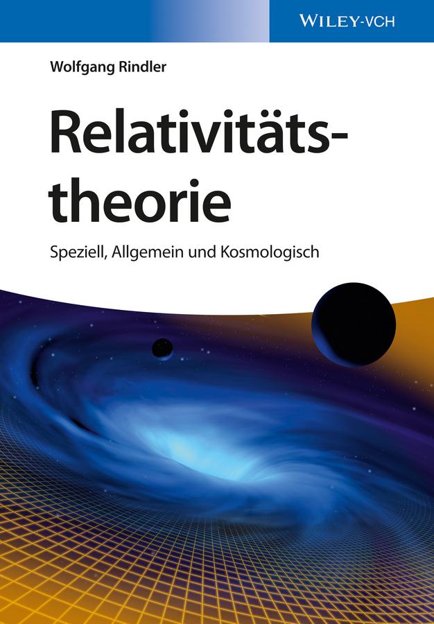 Rindler, Wolfgang - Relativitätstheorie: Speziell, Allgemein und Kosmologisch, ebook