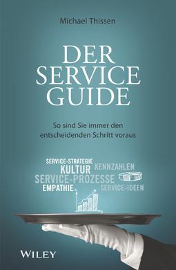 Thissen, Michael - Der Service Guide: So sind Sie immer den entscheidenden Schritt voraus, ebook