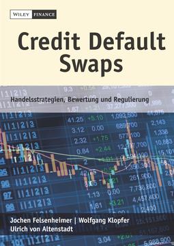 Altenstadt, Ulrich von - Credit Default Swaps: Handelsstrategien, Bewertung und Regulierung, ebook