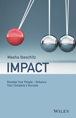 Ibeschitz, Masha - Impact: Develop Your People - Enhance Your Company's Success, ebook