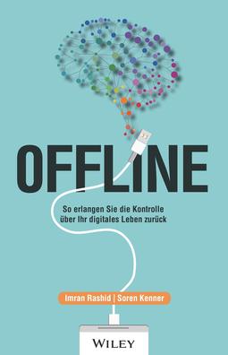 Kenner, Soren - Offline: So erlangen Sie die Kontrolle über Ihr digitales Leben zurück, ebook