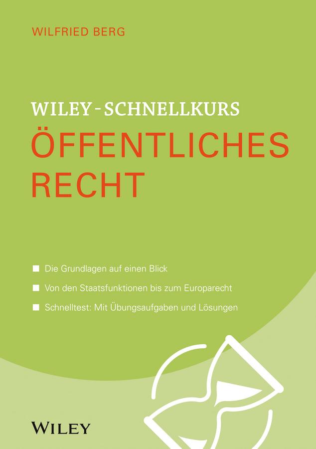 Berg, Wilfried - Wiley-Schnellkurs Öffentliches Recht, ebook