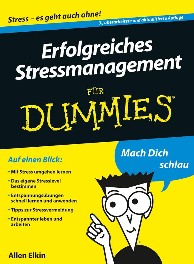 Elkin, Allen - Erfolgreiches Stressmanagement fr Dummies, ebook