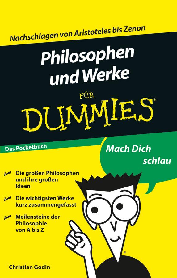 Godin, Christian - Philosophen und Werke fr Dummies, ebook