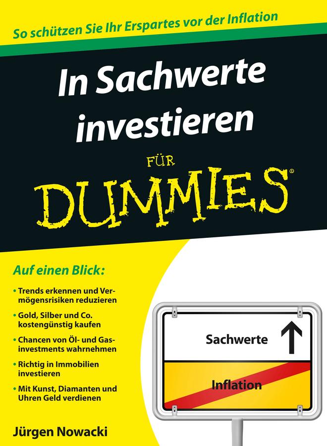 Nowacki, Jürgen - In Sachwerte investieren für Dummies, e-kirja
