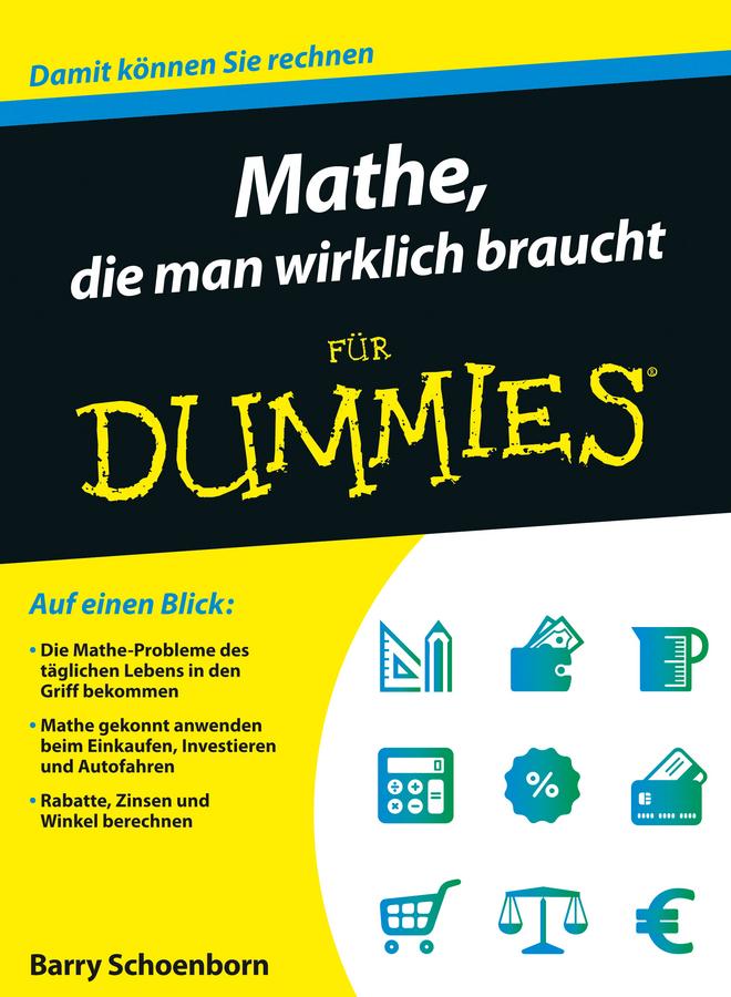 Schoenborn, Barry - Mathe, die man wirklich braucht für Dummies, ebook