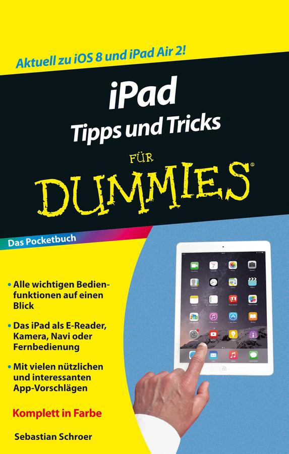 Schroer, Sebastian - iPad Tipps und Tricks für Dummies, e-kirja