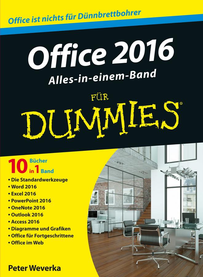 Weverka, Peter - Office 2016 für Dummies Alles-in-einem-Band, ebook