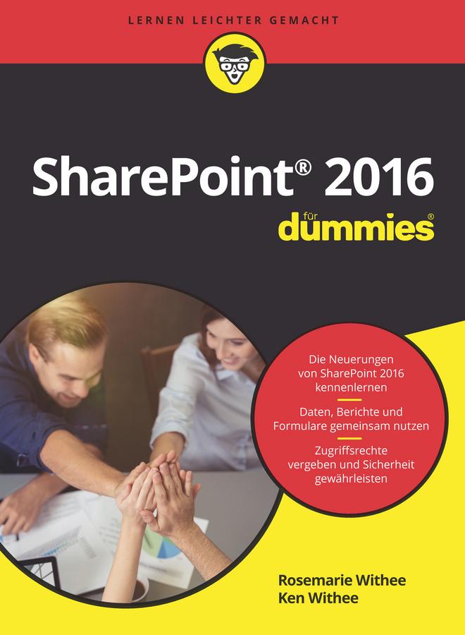 Withee, Ken - Microsoft SharePoint 2016 für Dummies, ebook