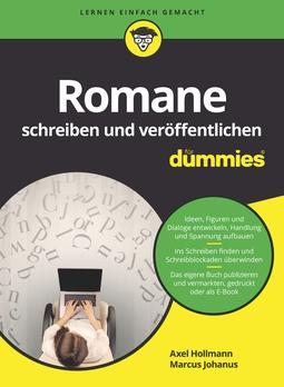 Hollmann, Axel - Romane schreiben und veröffentlichen für Dummies, e-kirja