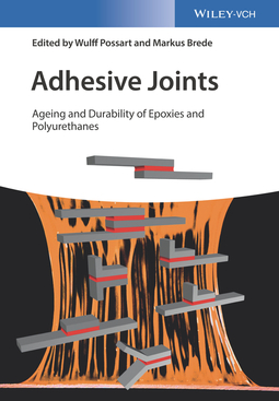 Brede, Markus - Adhesive Joints: Ageing and Durability of Epoxies and Polyurethanes, ebook