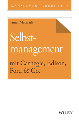 McGrath, James - Selbstmanagement mit Carnegie, Edison, Ford & Co., e-bok