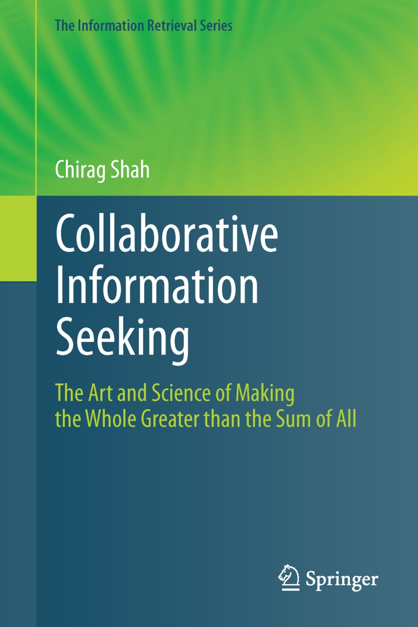 Shah, Chirag - Collaborative Information Seeking, ebook