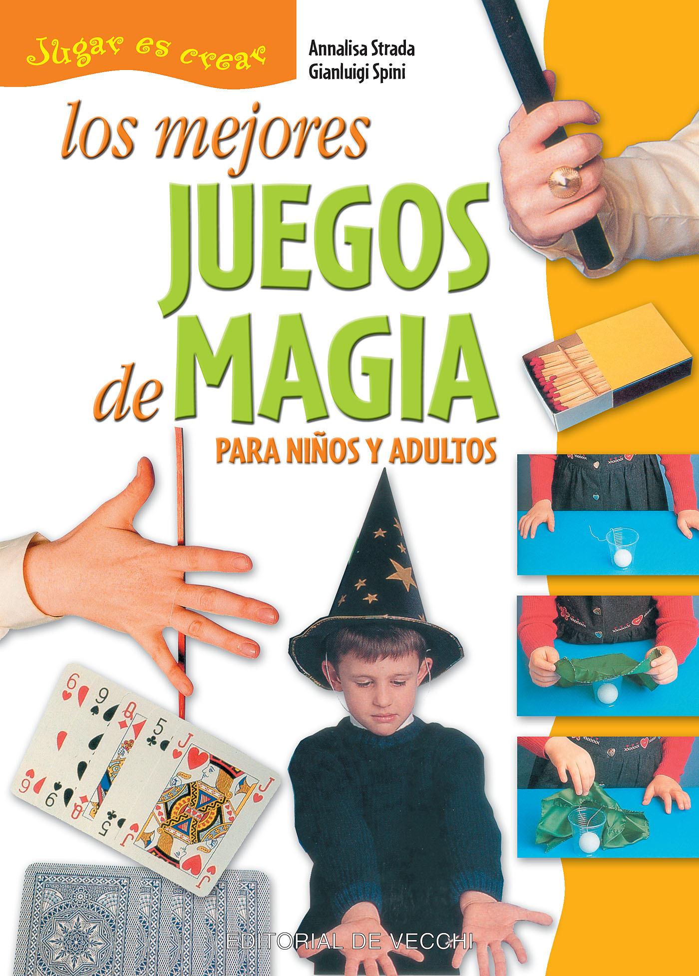 Spini, Gianluigi - Los mejores juegos de magia, ebook
