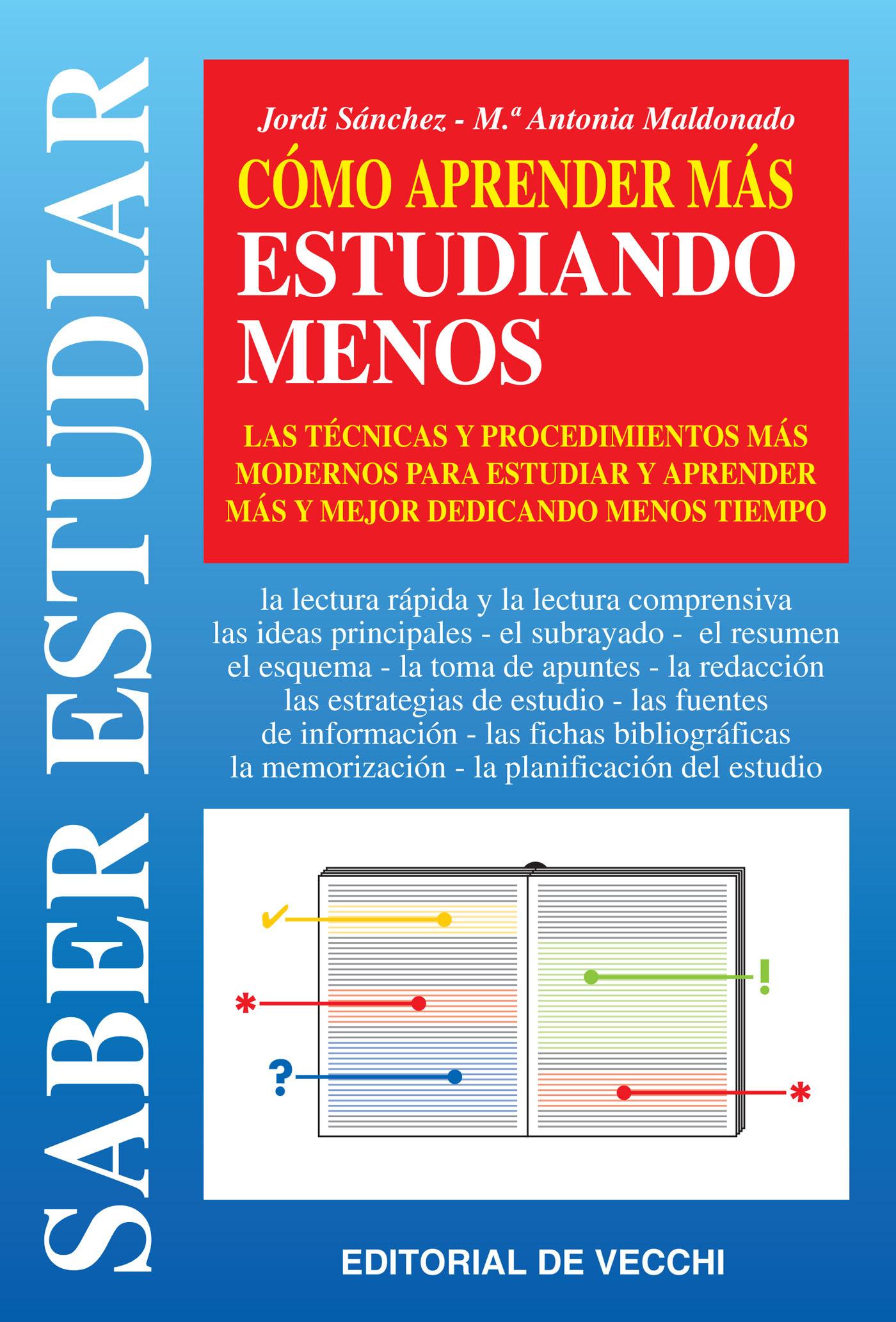 Maldonado, María Antonia - Cómo aprender más estudiando menos, e-bok