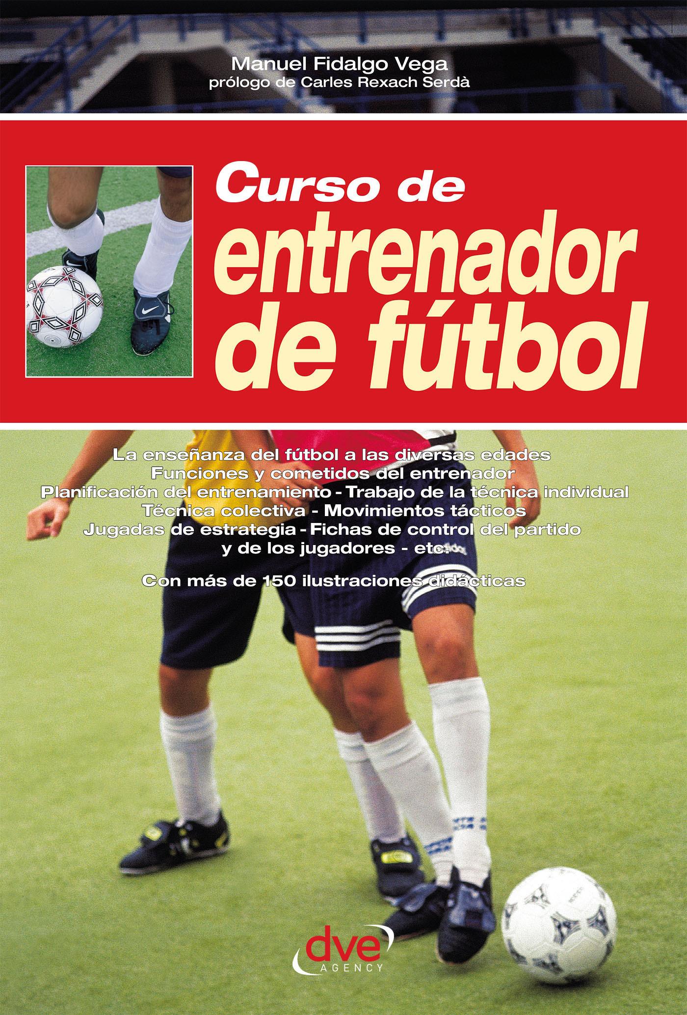 Vega, Manuel Fidalgo - Curso de entrenador de fútbol, ebook