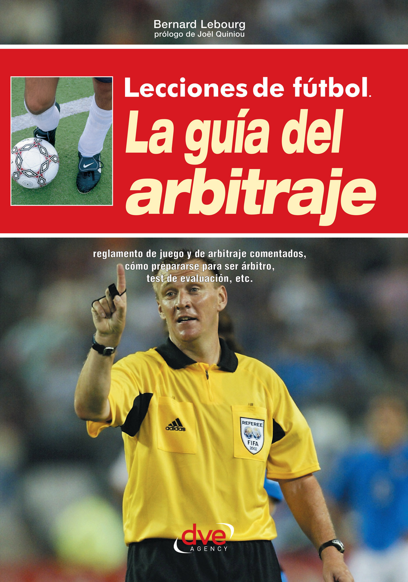 Lebourg, Bernard - Lecciones de fútbol. La guía del arbitraje, ebook