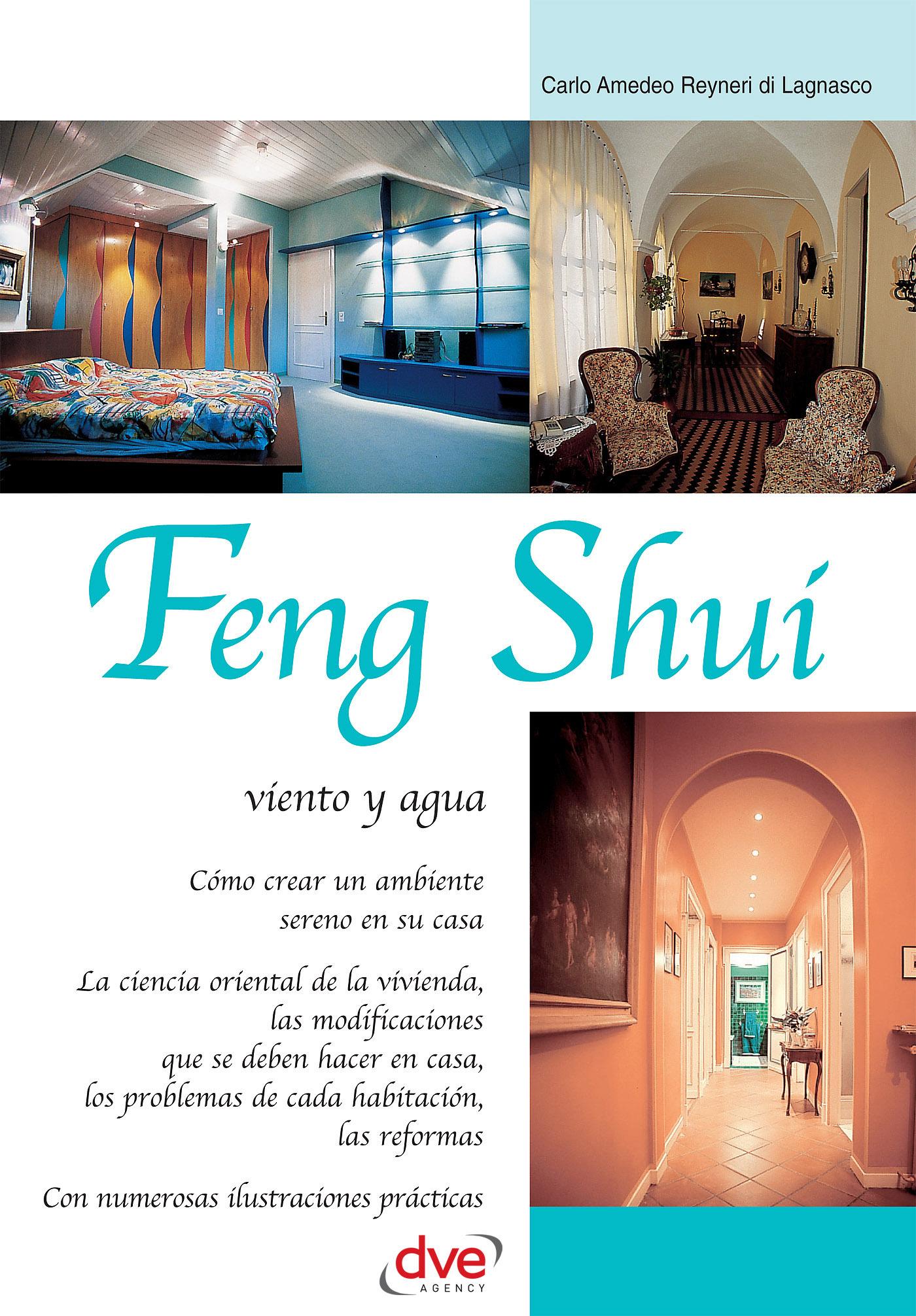 Lagnasco, Carlo Amedeo Reyneri di - Feng Shui: viento y agua, ebook