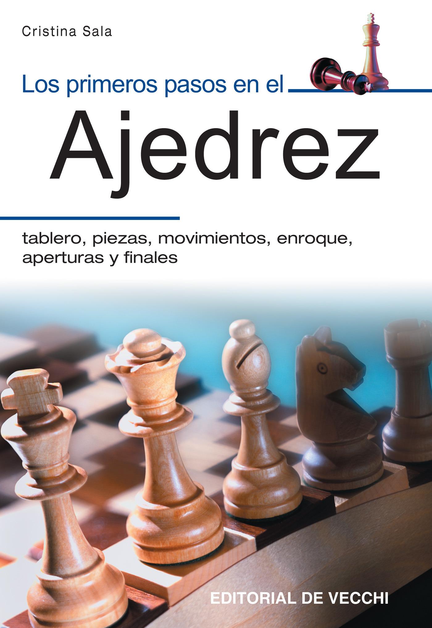 Sala, Cristina - Los primeros pasos en el ajedrez, ebook