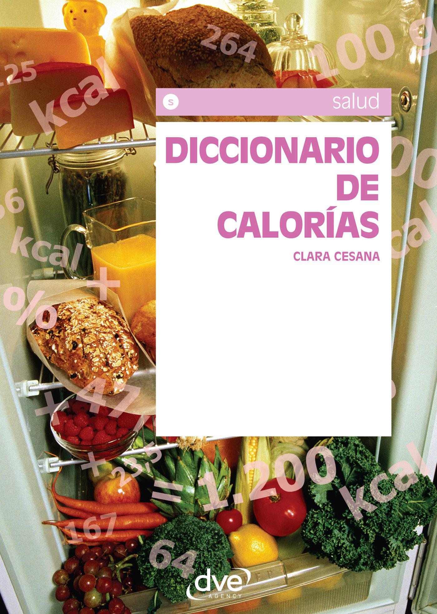 Cesana, Clara - Diccionario de calorías, ebook