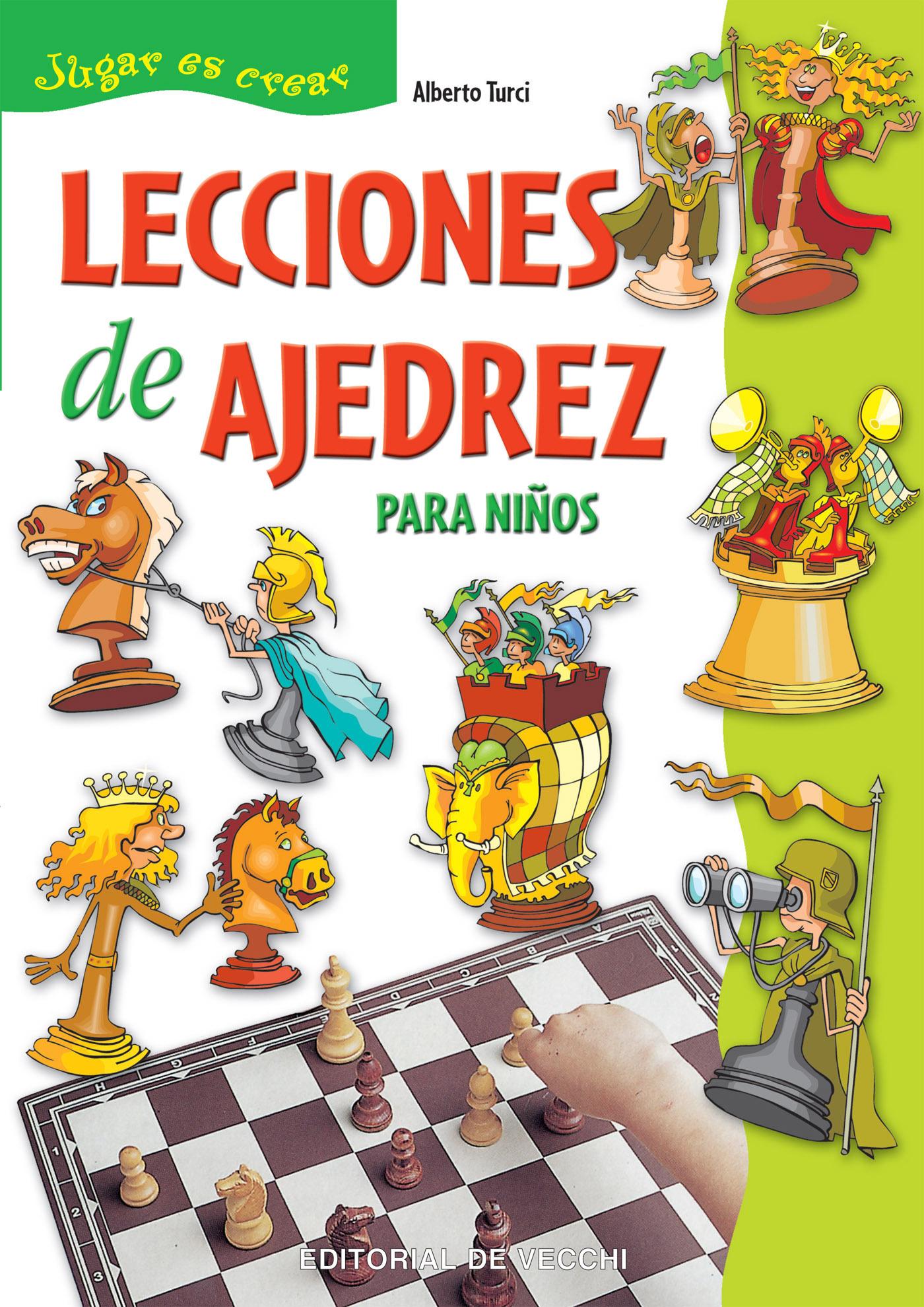 Turci, Alberto - Lecciones de ajedrez para niños, ebook