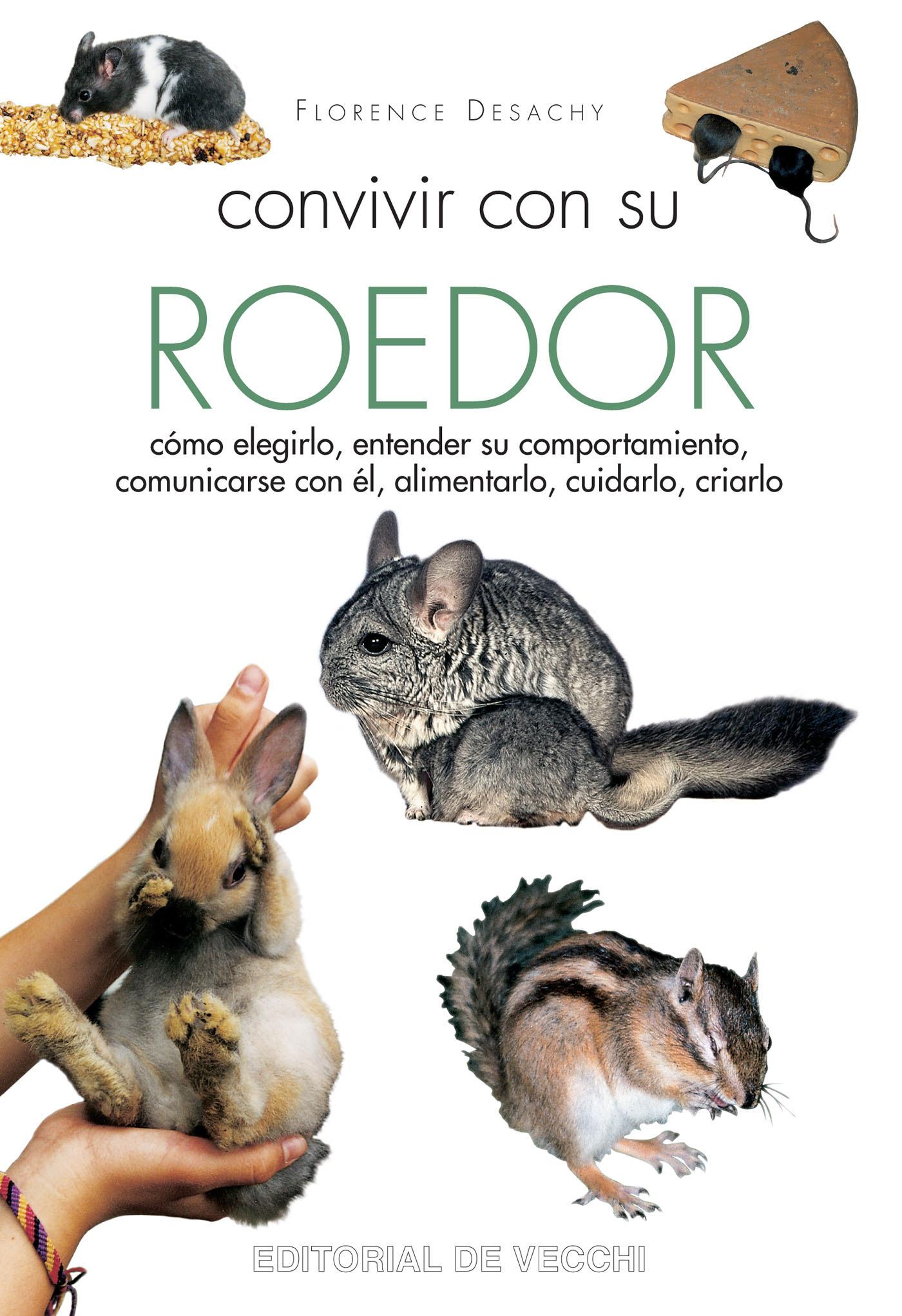 Desachy, Florence - Convivir con su roedor, ebook