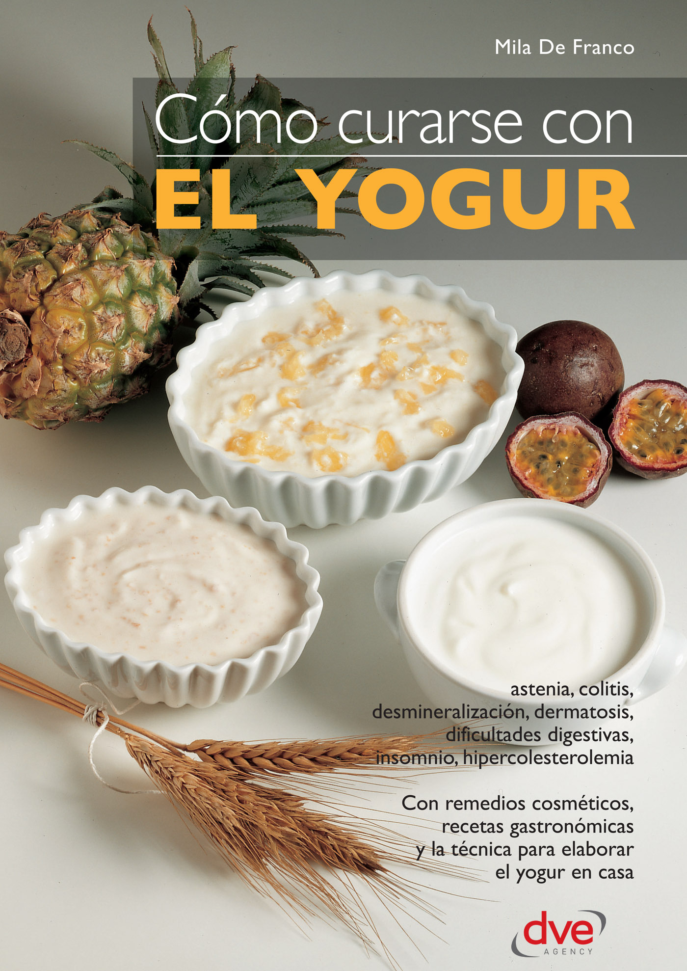 Franco, Mila de - Cómo curarse con el yogur, ebook
