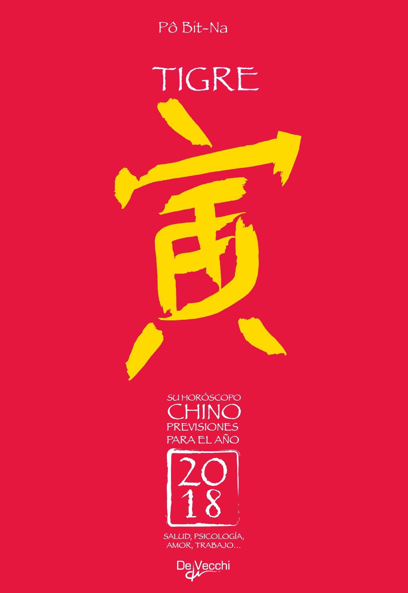 Bit-Na, Pô - Su horóscopo chino. Tigre, ebook