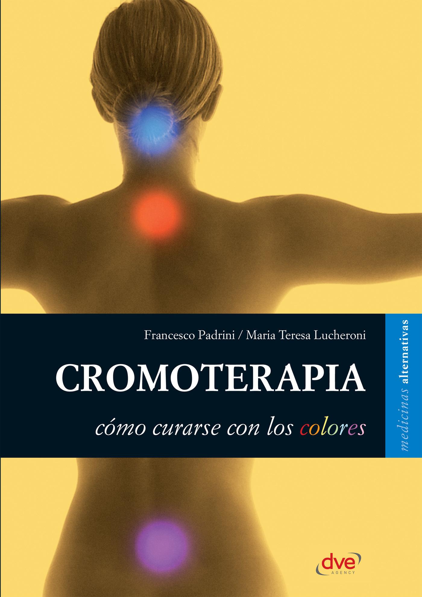 Lucheroni, María Teresa - Cromoterapia, ebook