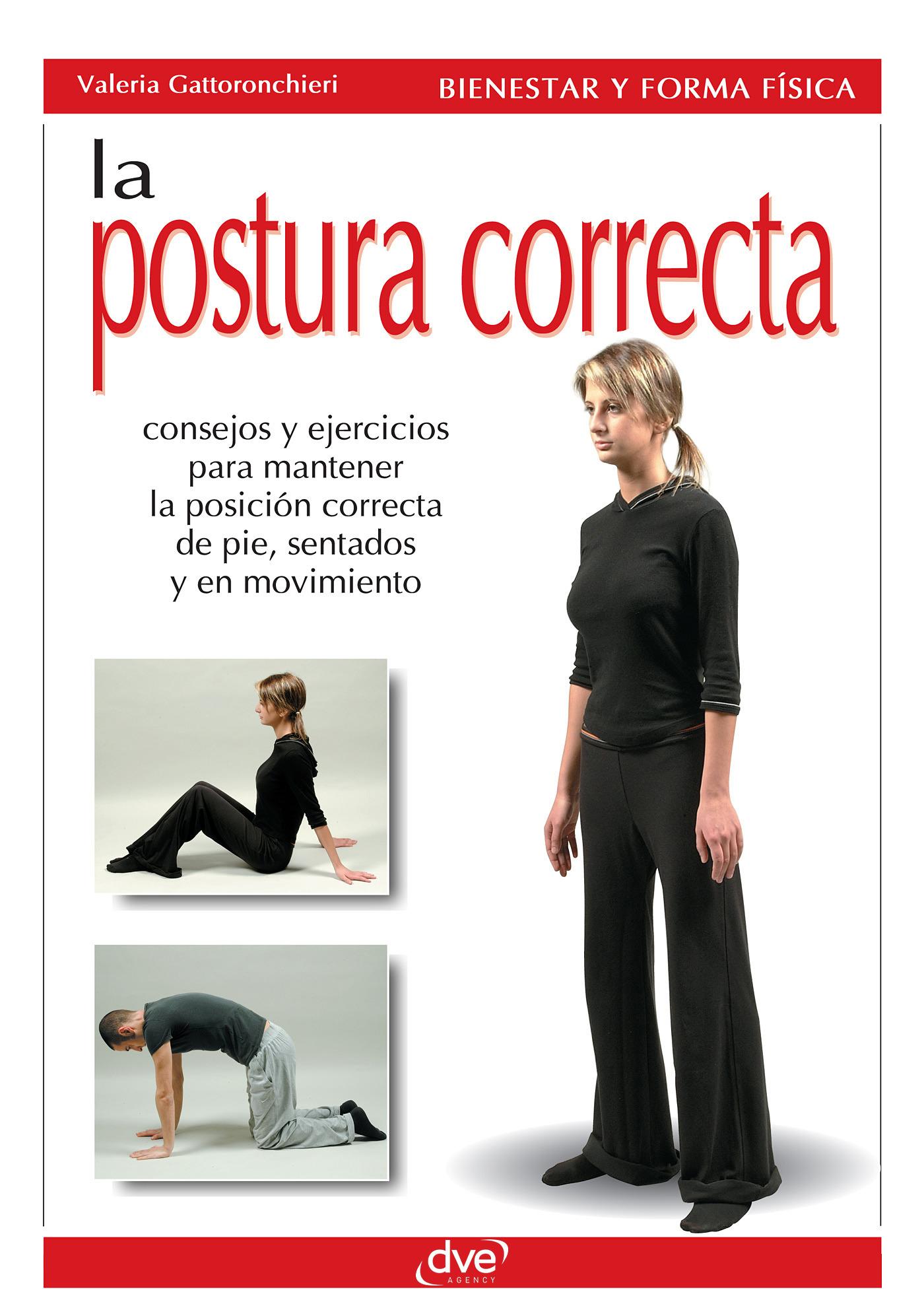 Gattoronchieri, Valeria - La postura correcta, ebook