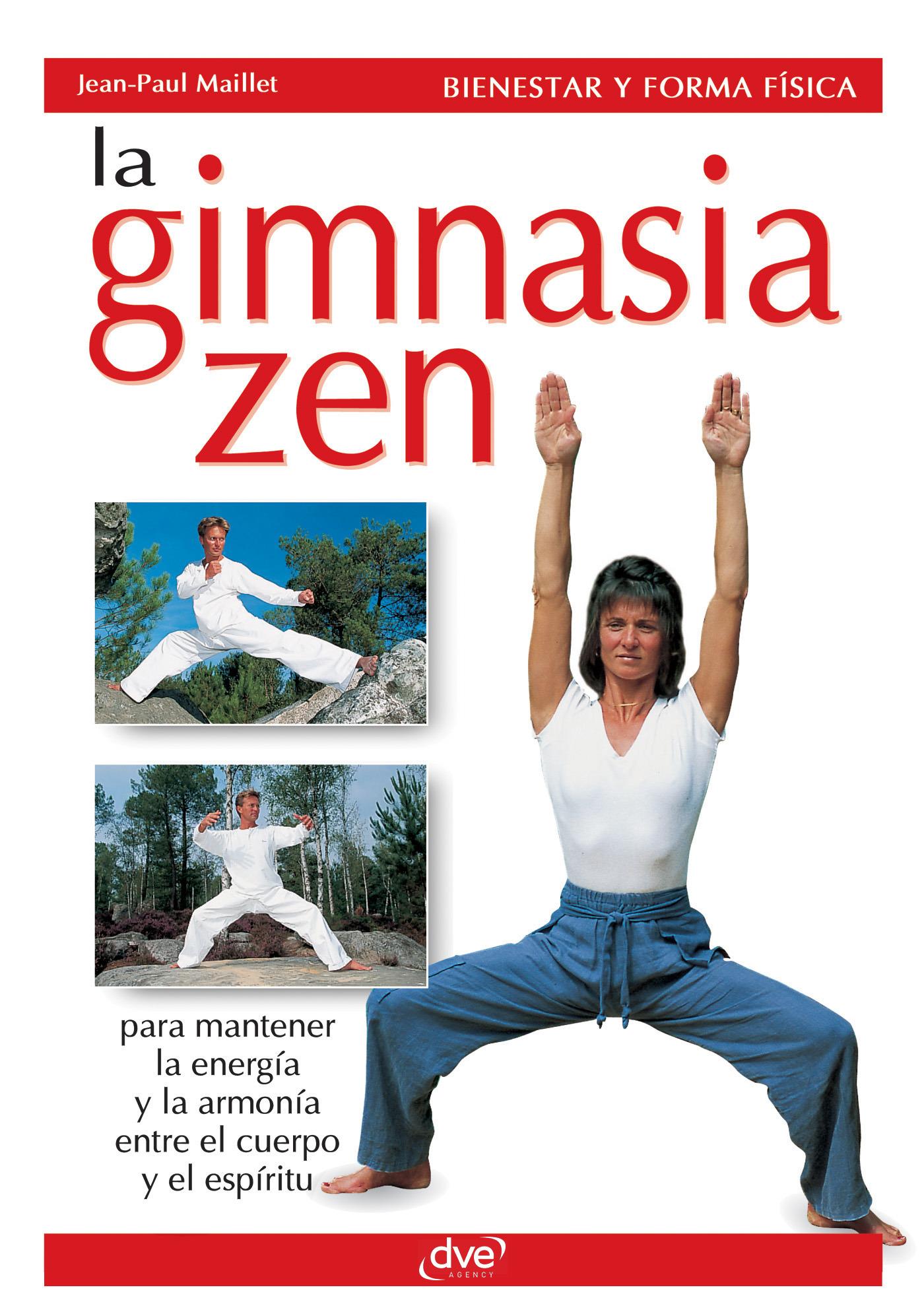 Maillet, Jean-Paul - La gimnasia zen, ebook