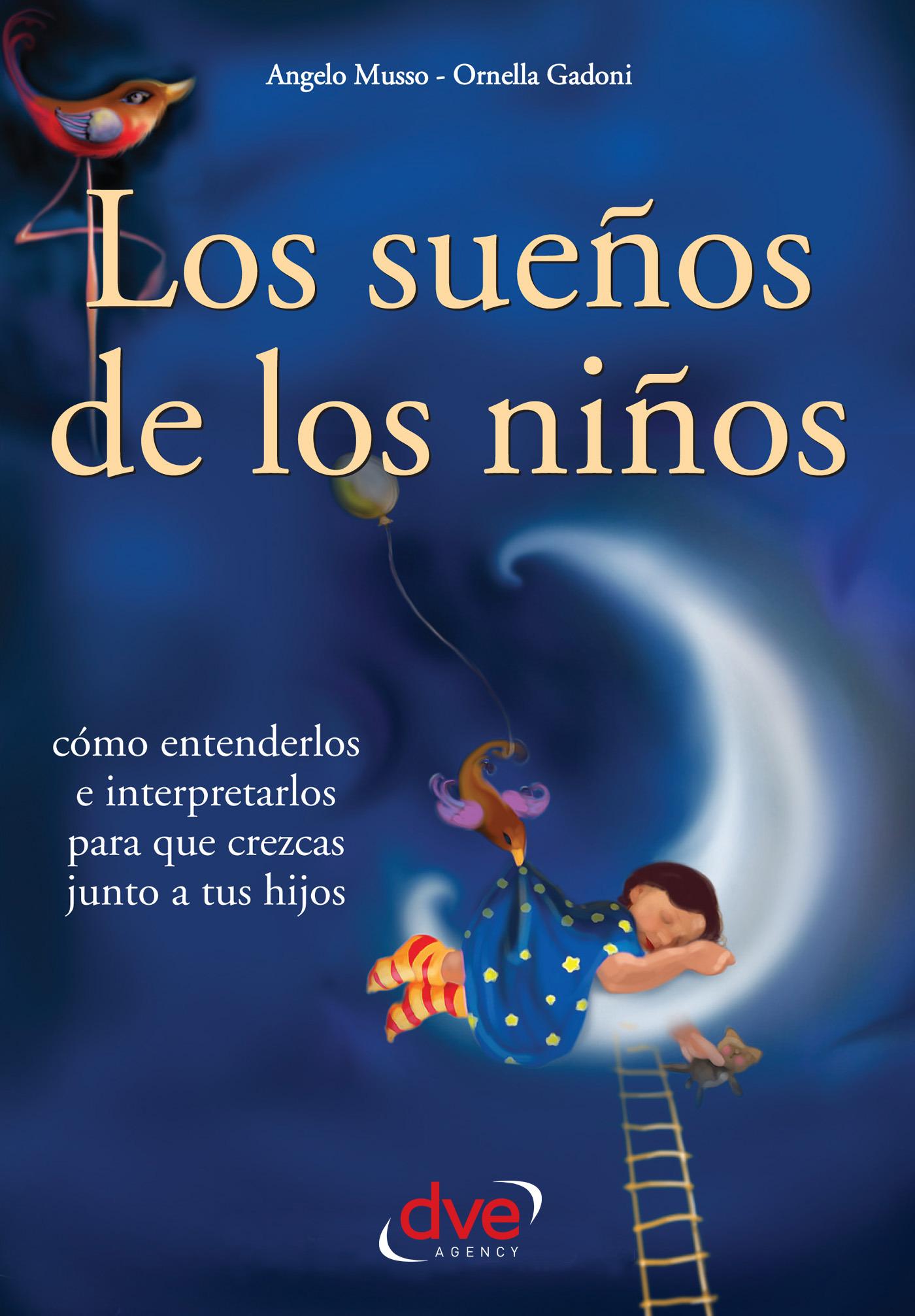 Gadoni, Ornella - Los sueños de los niños, ebook