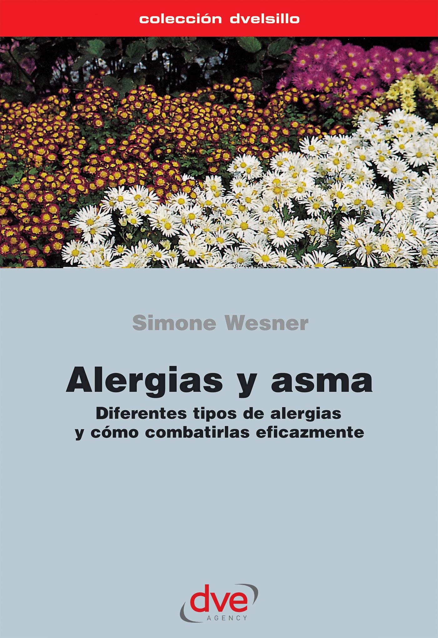 Wesner, Simone - Alergias y asma. Diferentes tipos de alergias y cómo combatirlas eficazmente, ebook