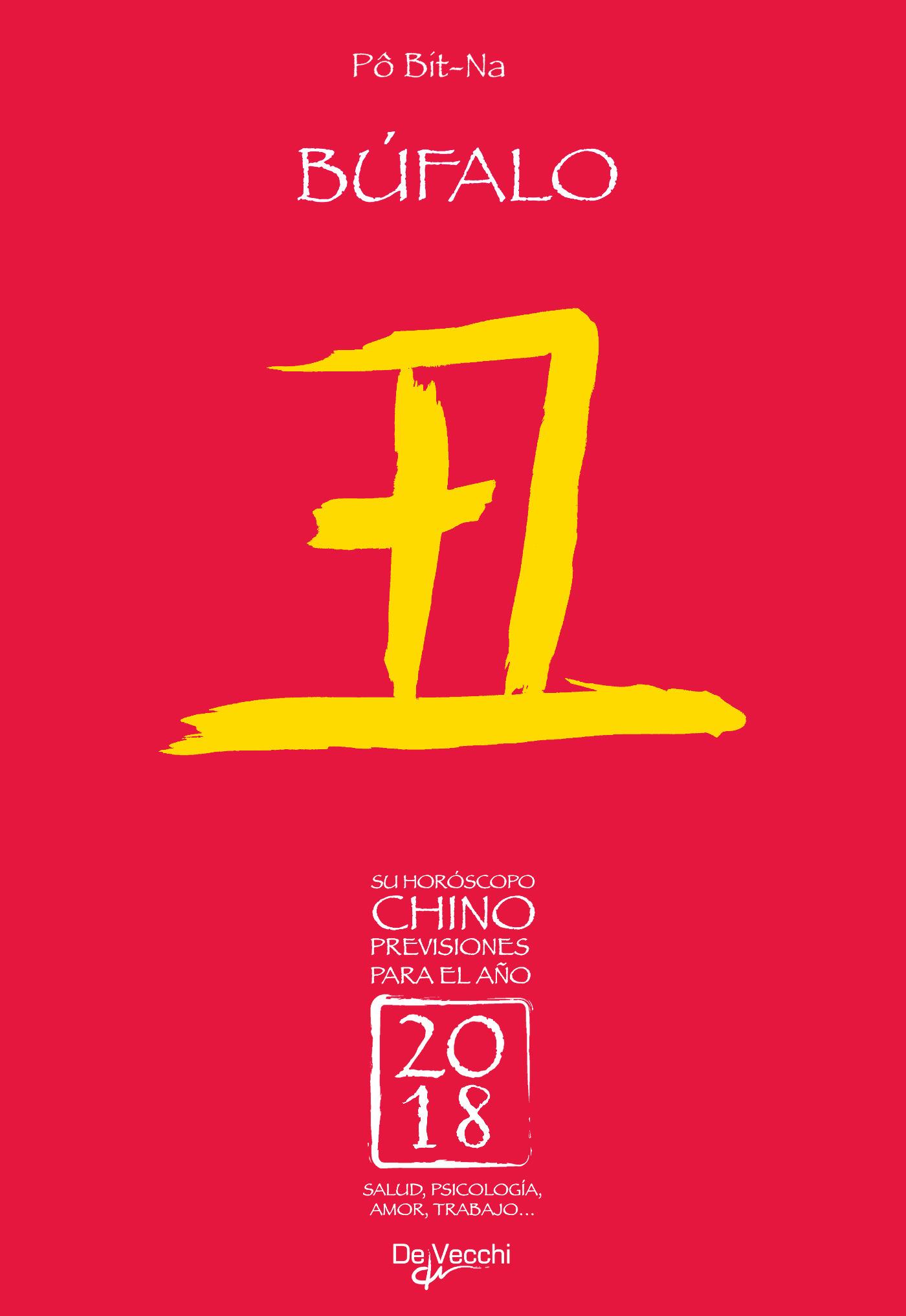 Bit-Na, Pô - Su horóscopo chino. Búfalo, ebook