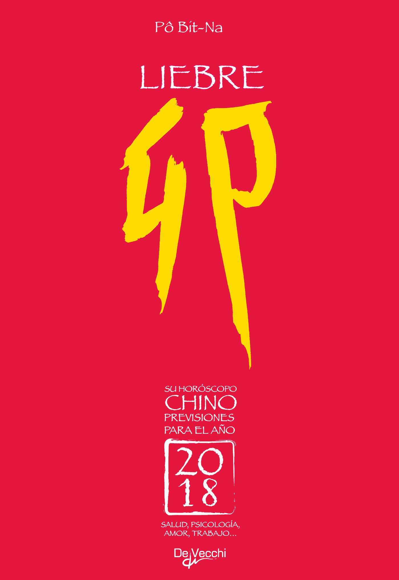 Bit-Na, Pô - Su horóscopo chino. Liebre, ebook