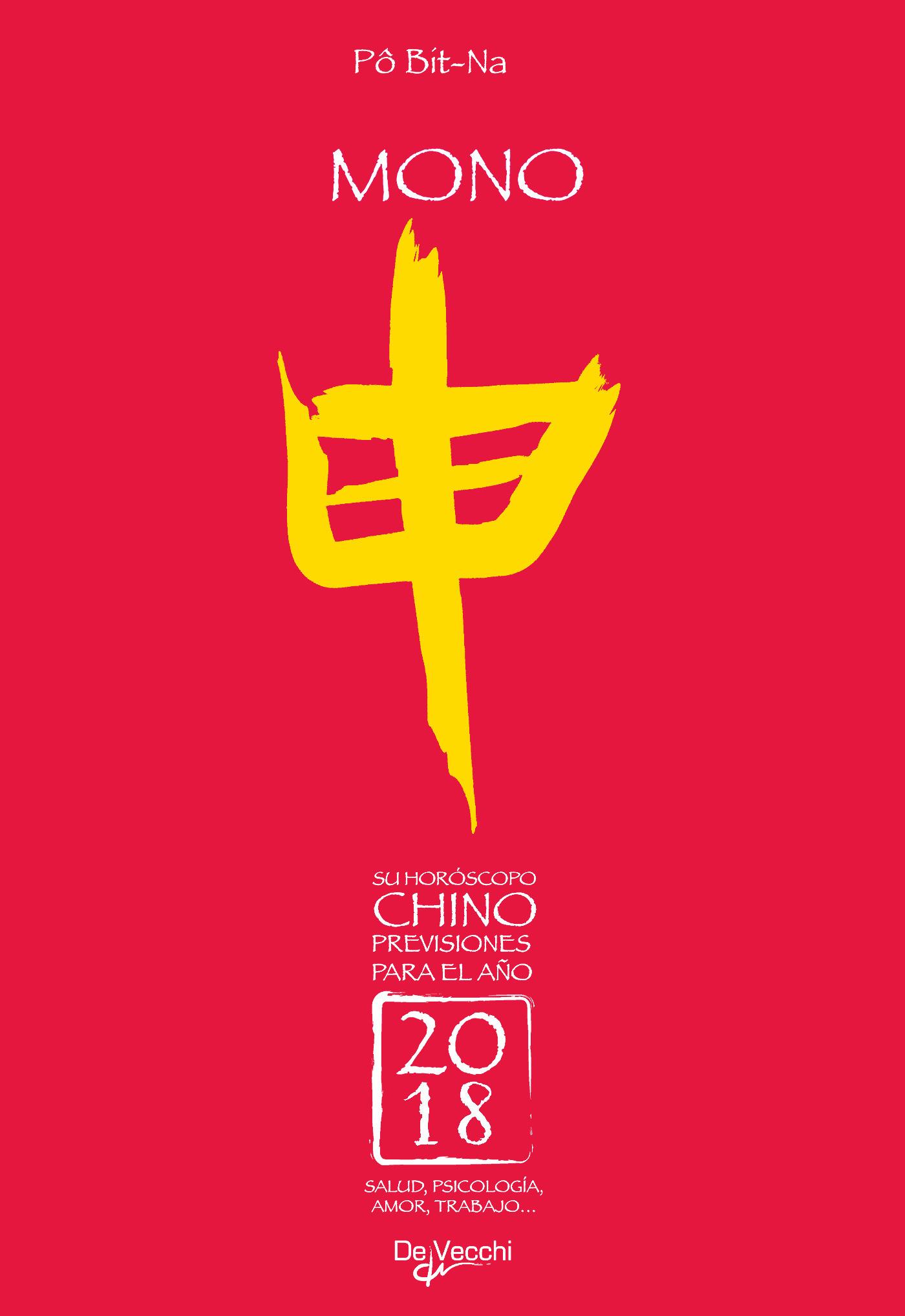 Bit-Na, Pô - Su horóscopo chino. Mono, e-kirja