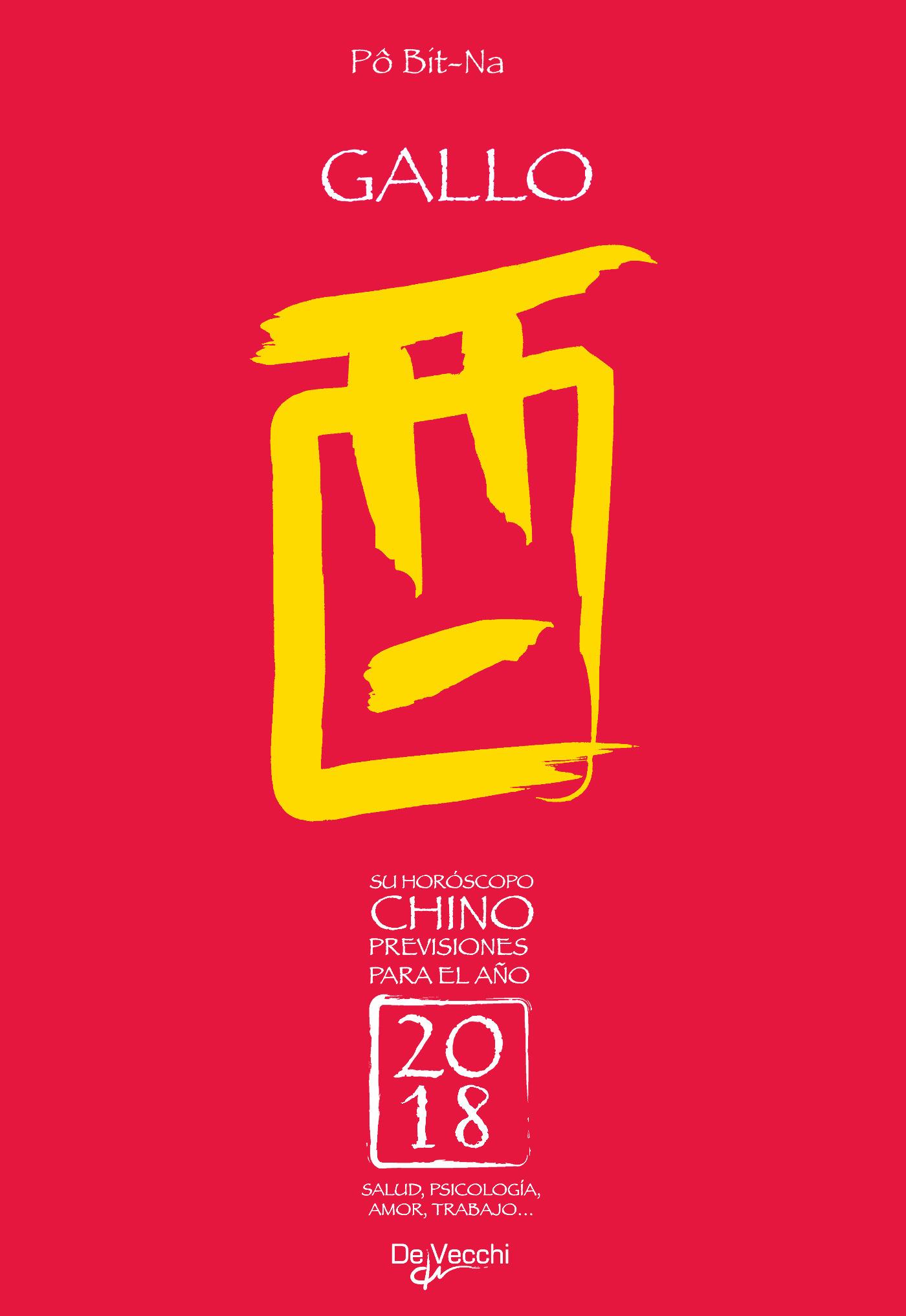 Bit-Na, Pô - Su horóscopo chino. Gallo, ebook