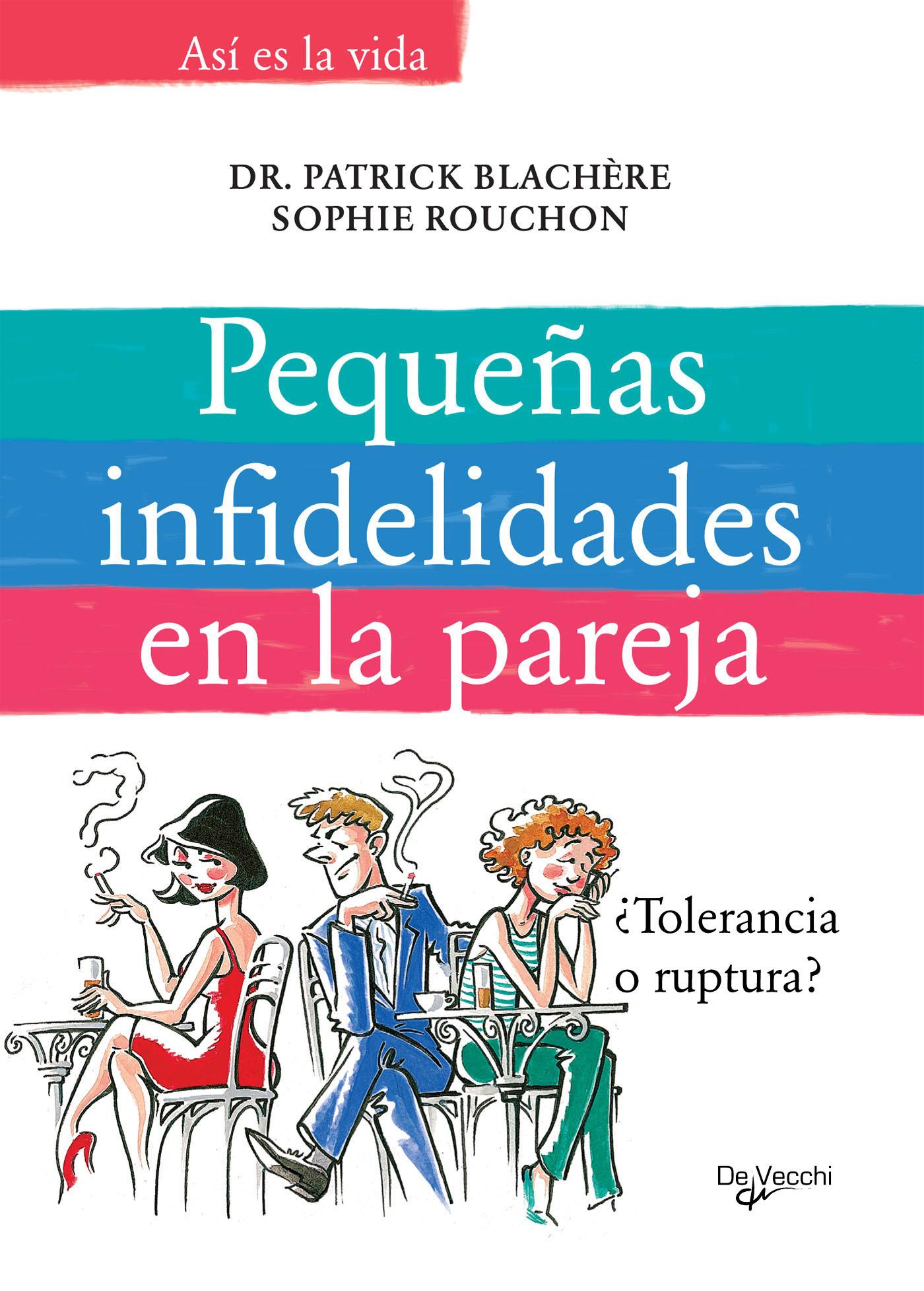 Blachire, Dr. Patrick - Pequeñas infidelidades en la pareja, ebook