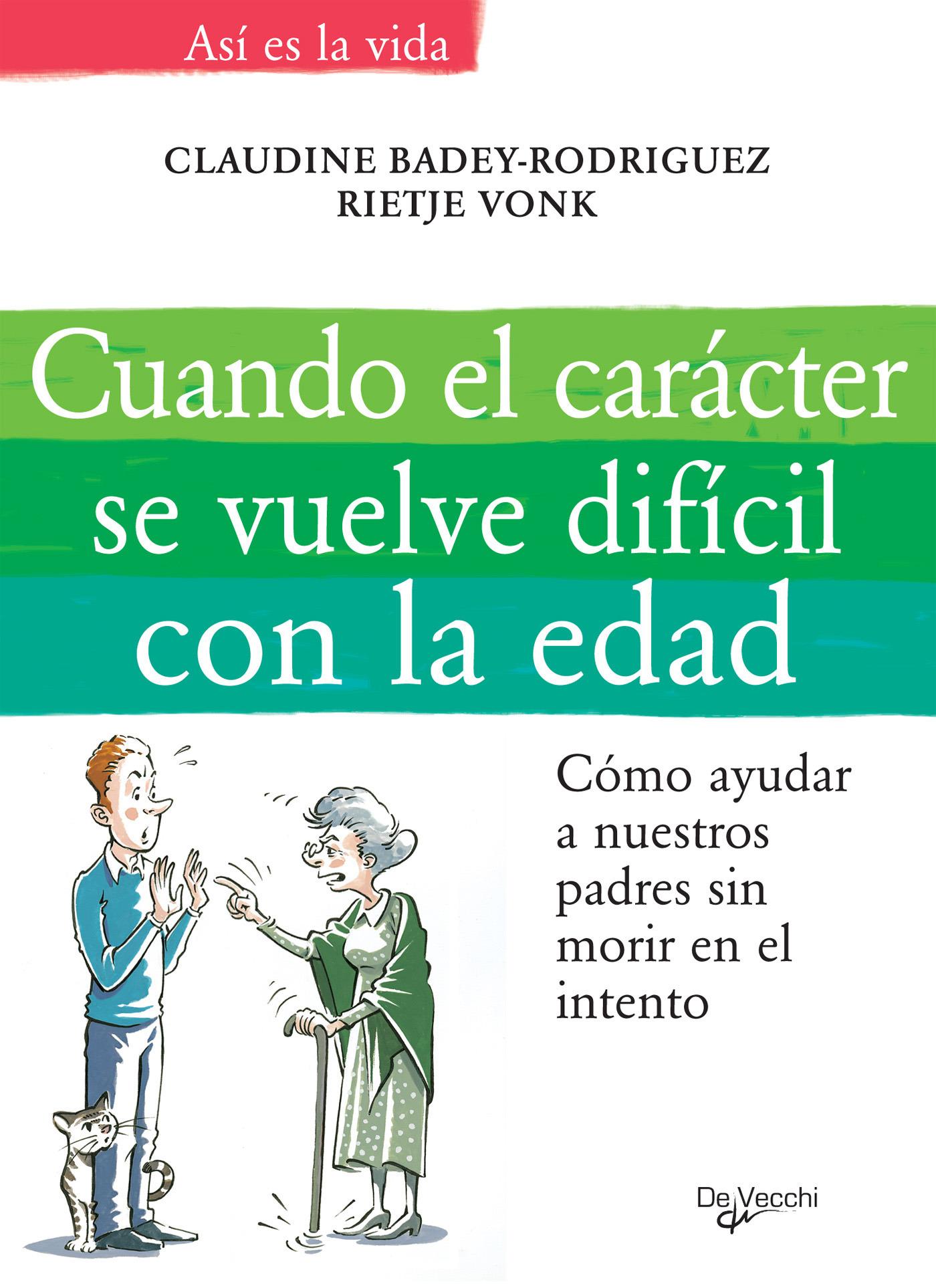 Badej-Rodríguez, Claudine - Cuando el carácter se vuelve difícil con la edad, ebook