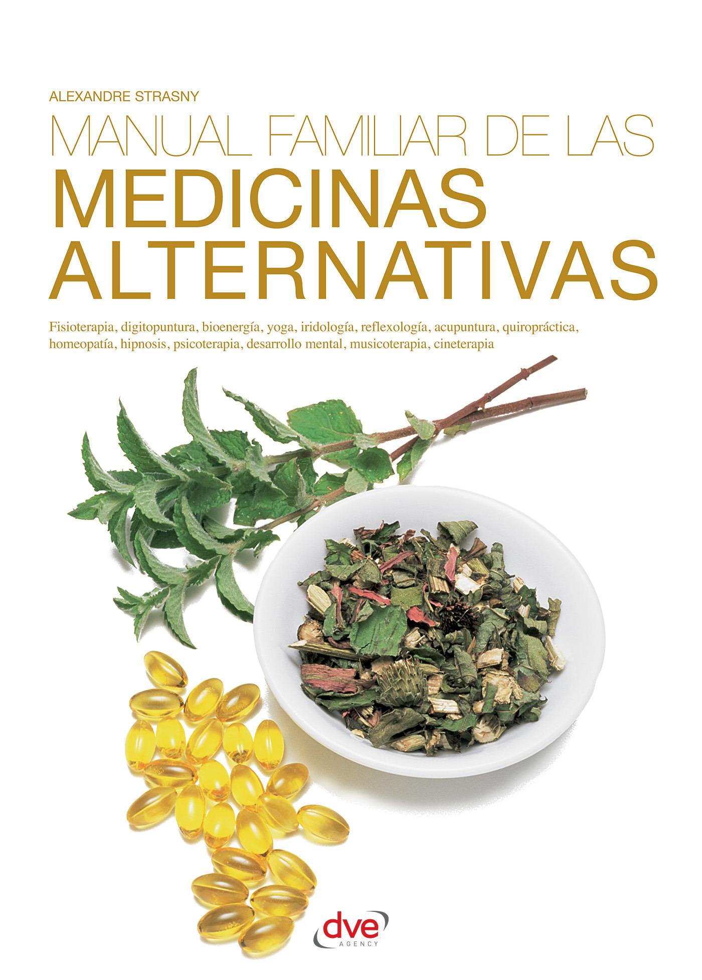 Strasny, Alexandre Dr. - Manual familiar de las medicinas alternativas, ebook