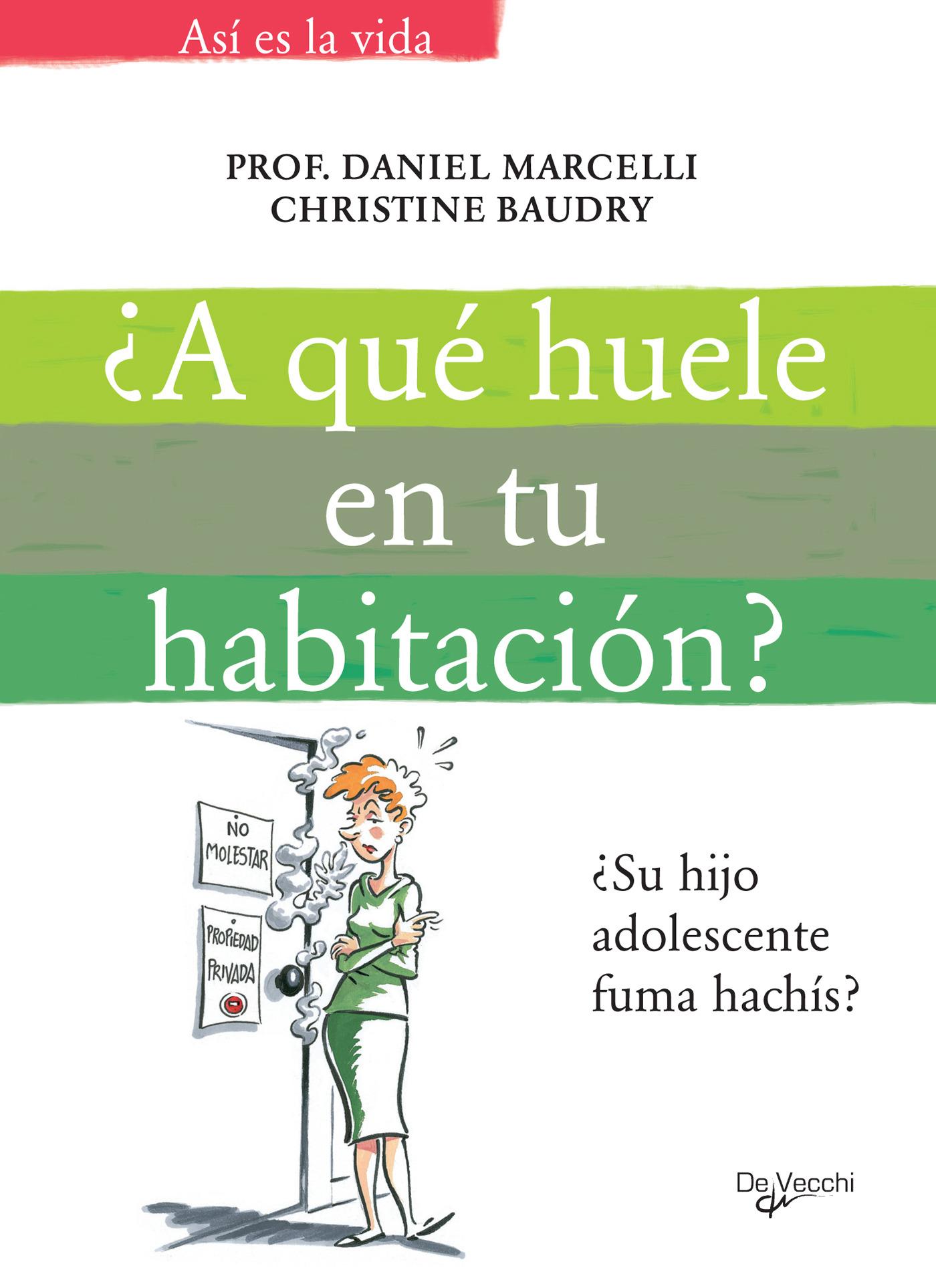 Baudry, Christine - A qué huele en tu habitación, e-kirja
