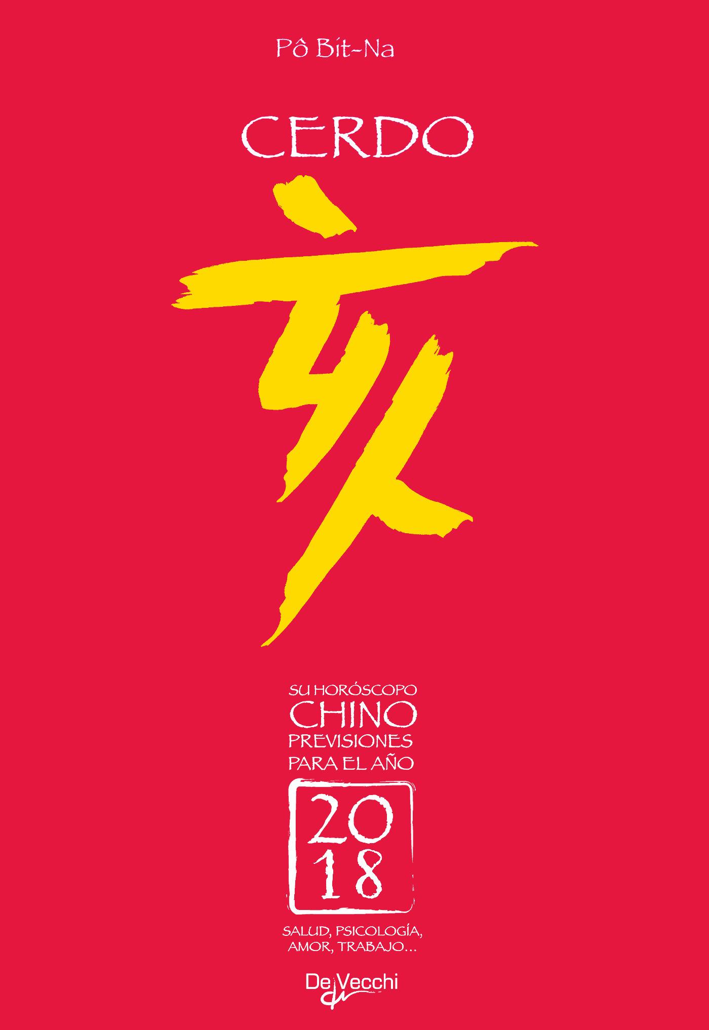 Bit-Na, Pô - Su horóscopo chino. Cerdo, ebook
